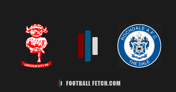 Lincoln City VS Rochdale thumbnail
