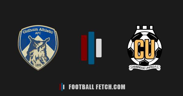 Oldham Athletic VS Cambridge United thumbnail