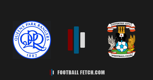 Queens Park Rangers VS Coventry City thumbnail